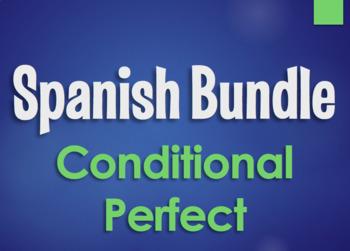Spanish Bundle:  Conditional Perfect Tense