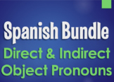 Spanish Bundle:  Direct and Indirect Object Pronouns
