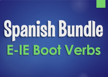 Spanish Bundle:  E-IE Boot Verbs