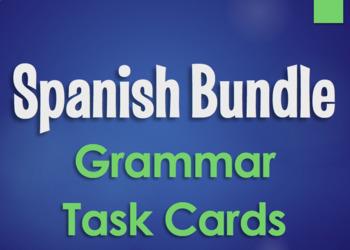 Spanish Bundle:  Grammar Task Cards