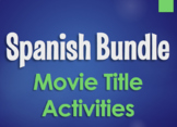 Spanish Bundle:  Movie Titles by Topic