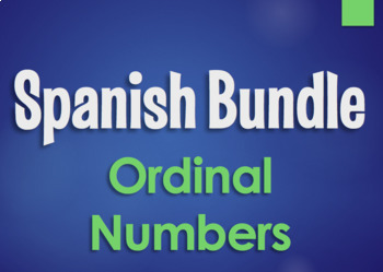 Spanish Bundle:  Ordinal Numbers