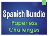 Spanish Bundle:  Paperless Challenges