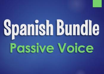 Spanish Bundle:  Passive Voice