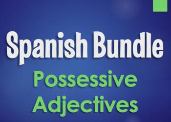 Spanish Bundle:  Possessive Adjectives