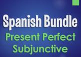 Spanish Bundle:  Present Perfect Subjunctive Tense