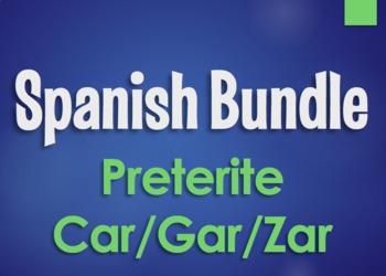 Spanish Bundle:  Preterite Tense Car Gar Zar Verbs