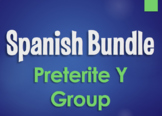 Spanish Bundle:  Preterite Tense Y Group Verbs