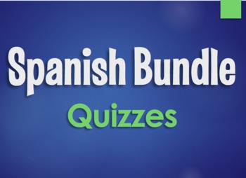 Spanish Bundle:  Quizzes