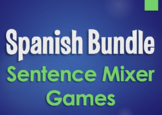 Spanish Bundle:  Sentence Mixer Games