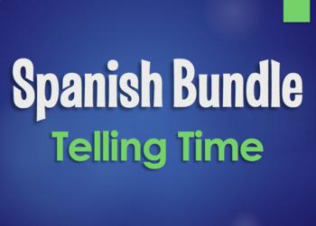 Spanish Bundle:  Telling Time