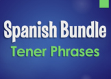 Spanish Tener Phrases Bundle
