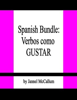 Spanish Bundle - Verbs like GUSTAR