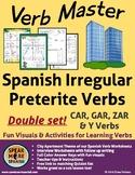 Spanish CAR, GAR, ZAR & Y Verbs for Irregular Preterite Ve