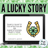 Spanish CI Story | St. Patrick's Day & Superstitions | Swe