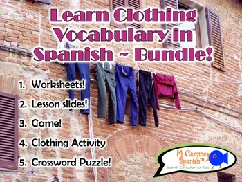 Spanish CLOTHING vocabulary BUNDLE! (Worksheets, puzzles, games, & activities!)