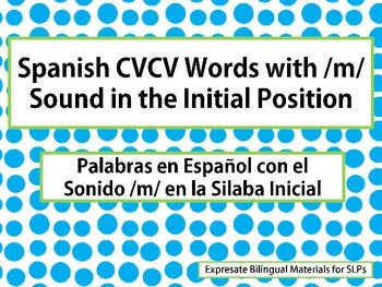 Spanish CVCV Words with /m/ Sound in the Initial Position
