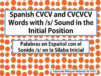 Spanish CVCV and CVCVCV Words with /s/ Sound in the Initial Position