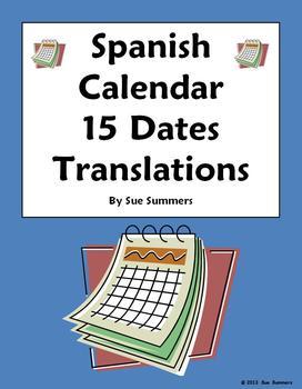 Spanish Calendar 15 Dates Translations Worksheet