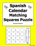 Spanish Calendar Matching Squares Puzzle and Assignment - Days, Months, Seasons