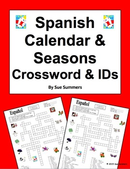 Spanish Calendar Crossword Puzzle, IDs, and Vocabulary - Days, Months, Seasons