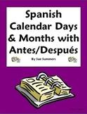 Spanish Calendar - Days, Months with Antes de and Despues de Worksheet
