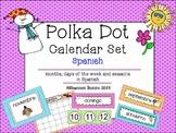Calendar Set in Spanish- polka dots