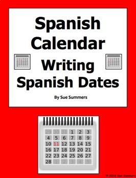 Spanish Calendar Writing 15 Spanish Dates Worksheet