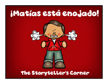 Spanish Calming Strategies Story - Matías está enojado