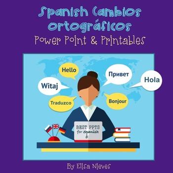 Spanish Cambios ortográficos del tiempo presente PowerPoint and Printables