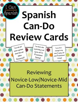 Spanish Can-Do Review Cards I: Novice-Low to Novice-Mid