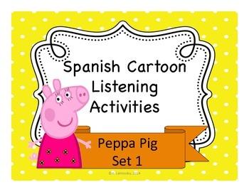 Spanish Listening Activities:  Peppa Pig Set 1