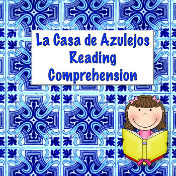 Spanish Casa de Azulejos Reading Activity