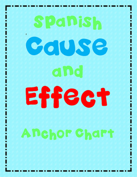 Spanish Cause and Effect Anchor Chart