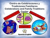 Spanish Celebrations and Family Traditions/ Celebraciones in a Station / Center