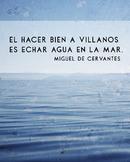 Spanish Cervantes quote poster - El hacer bien a villanos