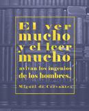 Spanish Cervantes quote poster - El ver mucho