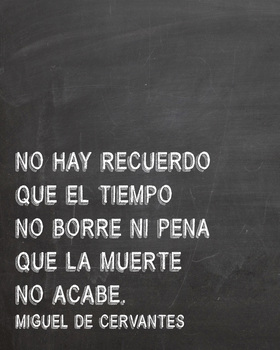Spanish Cervantes quote poster - No hay recuerdo