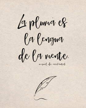 Spanish Cervantes quote poster - the pen is the tongue of the mind