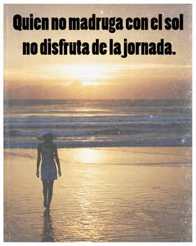 Spanish Cervantes quote poster - whoever doesn't rise with the sun...