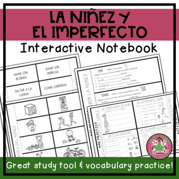 Spanish Childhood Activities & the Imperfect Interactive Notebook