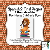 Spanish 2 final project for Preterite and Imperfect: Children's Book