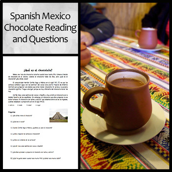 Spanish Mexico/Chocolate Reading and Comprehension Questions