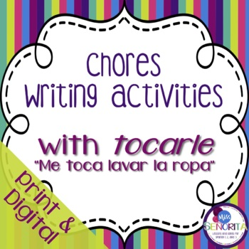 Spanish Chores Reading & Writing Activities with Tocarle