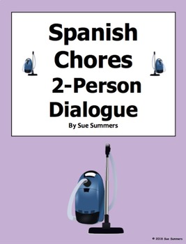Spanish Chores Skit / Dialogue / Role Play - ¿Te Gustaría Ir...?