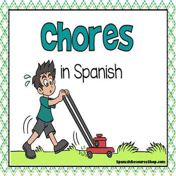 Spanish Chores Vocabulary Notes and Practice Powerpoint BUNDLE