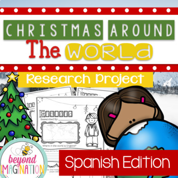 Spanish Christmas Around the World Research Project | World Holiday Celebration