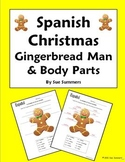 Spanish Christmas Gingerbread Man and Body Parts - Navidad