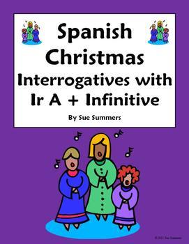 Spanish Christmas Ir A + Infinitive & Interrogatives - Navidad