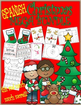 Spanish Christmas MEGA BUNDLE: Math, Literacy and Writing Activities and Centers